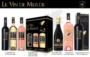"""La gamme """"Vin de merde""""."""