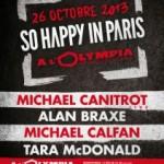 «So happy in Paris» bientôt à l'Olympia, à ne manquer sous aucun pretexte !
