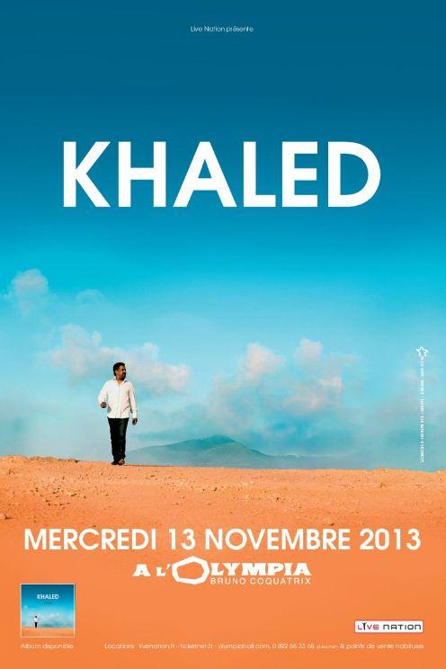 Khaled à l'Olympia le 13 Novembre prochain
