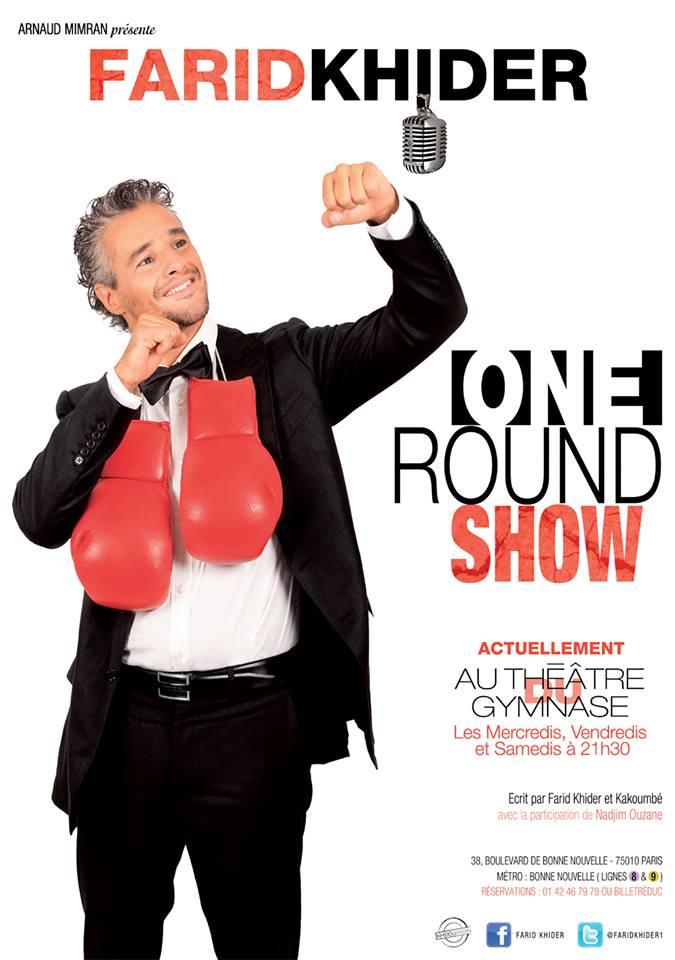 Affiche Officielle du One Round Show de Farid Khider
