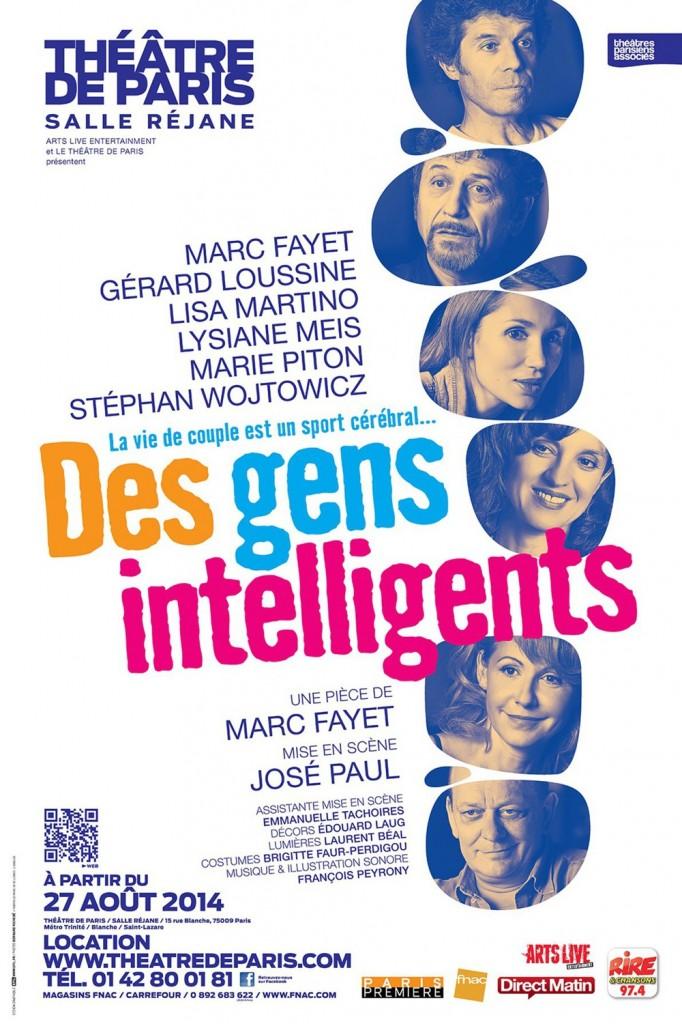 """""""Des gens intelligents"""", au Théâtre de Paris."""