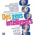«Des gens intelligents», une pièce de théâtre à déguster sans modération