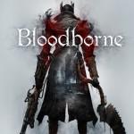 «Bloodborne» sur PS4… pour mourir de plaisir !