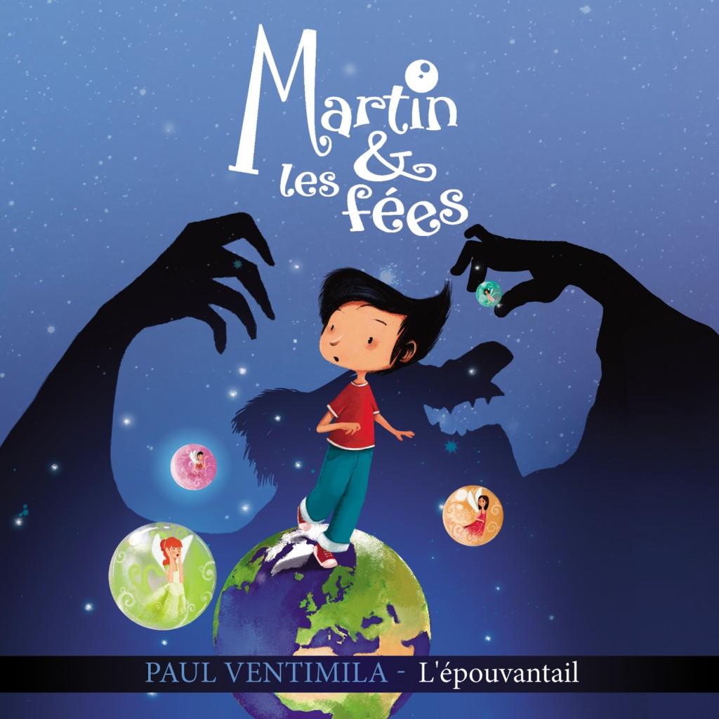 Martin & Les Fées - Paul Ventimila - L'Epouvantail