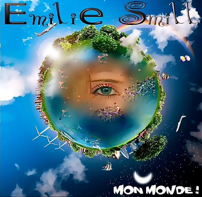 Mon monde: nouveau single de Emilie Smill