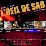 «L'œil de Sab», présentée par Sabrina Fraty, fait son show au théâtre de la Contrescarpe.