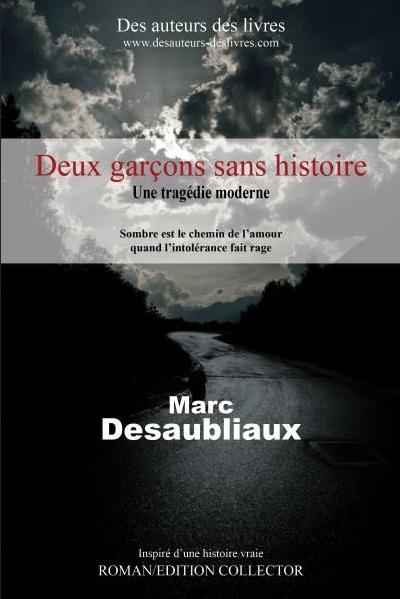 """""""Deux garçons sans histoire"""" aux éditions des Auteurs des Livres."""