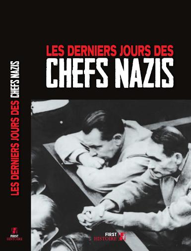 Les derniers jours des chefs Nazis