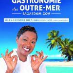 Le 3ème salon de la GASTRONOMIE des OUTRE-MER aura lieu du 10-11-12 Février 2017 au PARIS  EVENT CENTER PORTE DE LA VILLETTE.