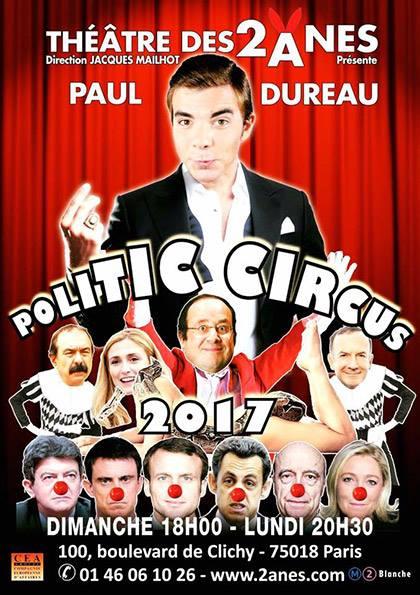 """""""Politic Circus"""", actuellement au Théâtre des 2 Annes"""